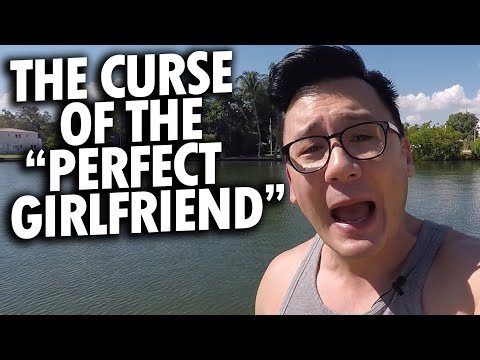 The Curse Of Dating The Perfect Girl | Dating 101