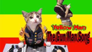 Yellow man - gunman song