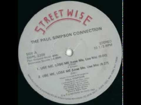 The Paul Simpson Connection - Use Me, Lose Me (Lose Me, Use Me) (1983)