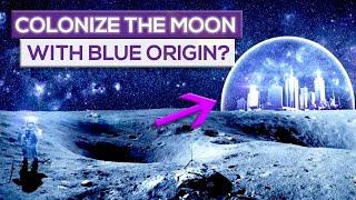 Jeff Bezos Plan: How To Colonize Moon With Blue Origin!