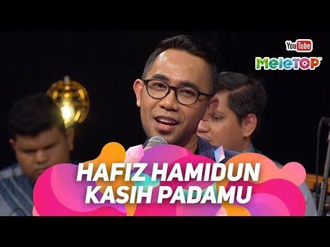 Hafiz Hamidun - Kasih Padamu | Persembahan Live MeleTOP | Nabil & Neelofa
