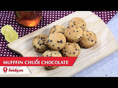 Hướng dẫn cách làm Bánh muffin chuối socola - Banana chocochip muffin với # Feedy