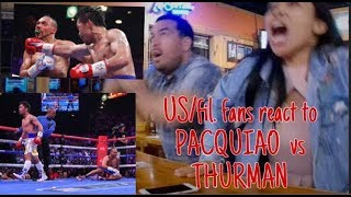 US, Filipino, Mexican fans React to Pacquiao vs. Thurman fight and Win!.. SO SATISFYING..