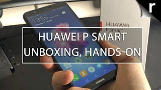 Huawei P Smart Unboxing & Hands-on Review