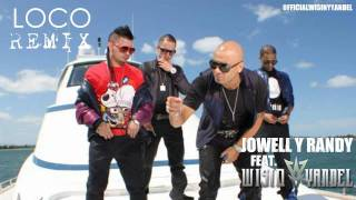 Jowell Y Randy Ft. Wisin Y Yandel - Loco Remix COMPLETA ( Nueva Cancion 2010)