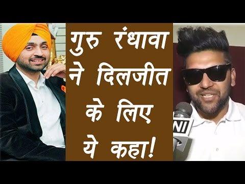 Diljit Dosanjh Is An INSPIRATION To Guru Randhawa; Watch Video   FilmiBeat