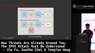 #HITBCyberWeek #CommSec The IPV6 Attack Must Be Understood - Jie Fu and KunZhe Chai & YongTao Wang