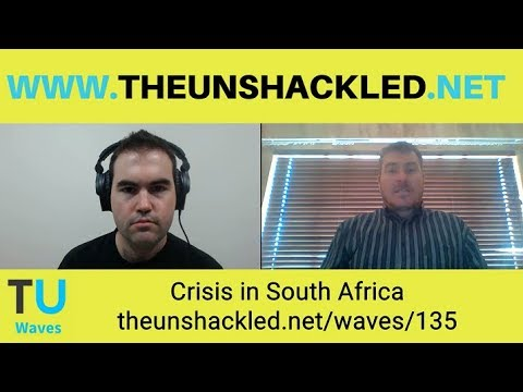 Waves Ep. 135 Crisis in South Africa