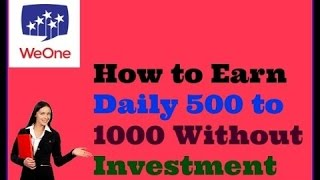 earn money.Rs.500 to Rs.1000 per day work for 2 min. per day your android phone. in hindi.