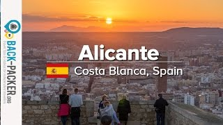 Tips & Things To Do In Alicante, Spain (costa Blanca, Episode 01)