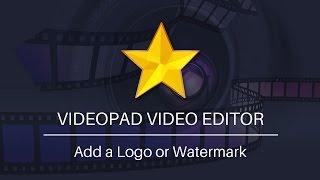 Add a Logo or Watermark | VideoPad Video Editor Tutorial