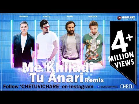 Main Khiladi Tu Anari Remix - DJ Chetu [Chetu Vichare] & DJ Bapu