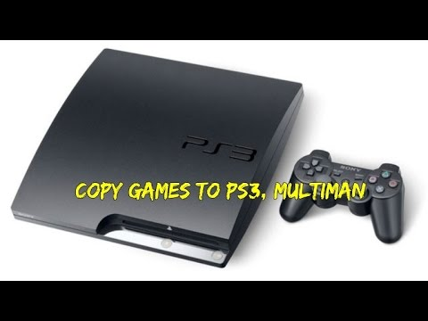 Tutorial - How to Transfer Downloaded games to your ps3
