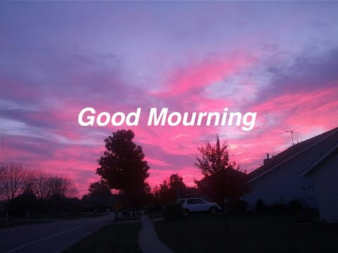 Good Mourning || Halsey Lyrics