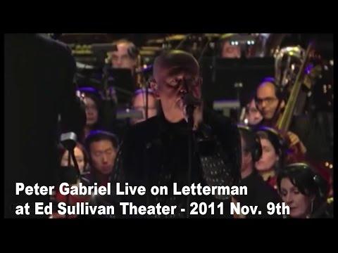 Peter Gabriel Live on Letterman at Ed Sullivan Theater New York - Nov. 9th  2011