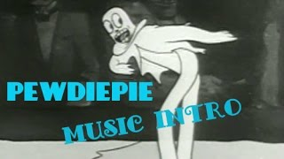 PEWDIEPIE GHOST DANCING MUSIC INTRO | DANCE GHOST