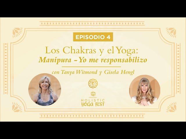 Episodio 4:  Manipura - Yo me Responsabilizo