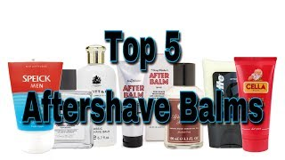 Top 5 Aftershave Balms
