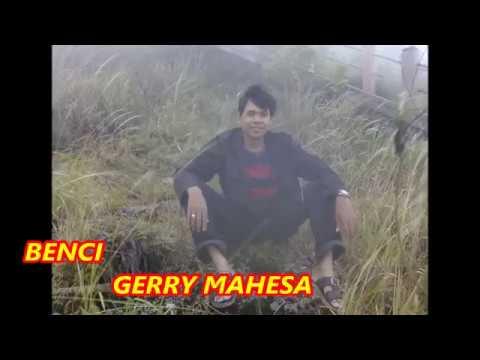 Benci - Gerry mahesa//Mansyur s