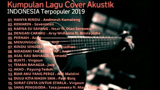 Kumpulan Lagu Cover Akustik INDONESIA Terpopuler 2019 - HANYA RINDU - Andmesh Kamaleng