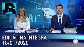Assista à íntegra do Jornal da Record | 18/01/2020