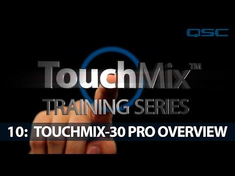 QSC TouchMix-30 Training 10: Overview