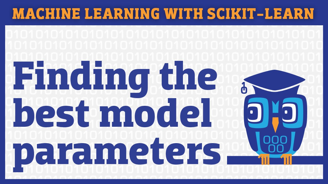 How to find the best model parameters in scikit-learn