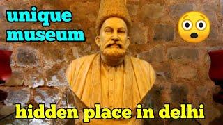 Unique place in Delhi/Mirza Ghalib Museum/Chandni Chowk