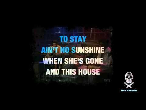 Ain't no sunshine - Karaoke