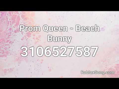 Prom Queen Beach Bunny Roblox Id Roblox Music Code Youtube