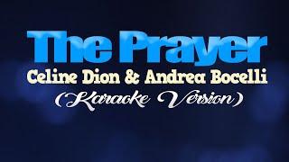THE PRAYER - Céline Dion & Andrea Bocelli (KARAOKE VERSION)