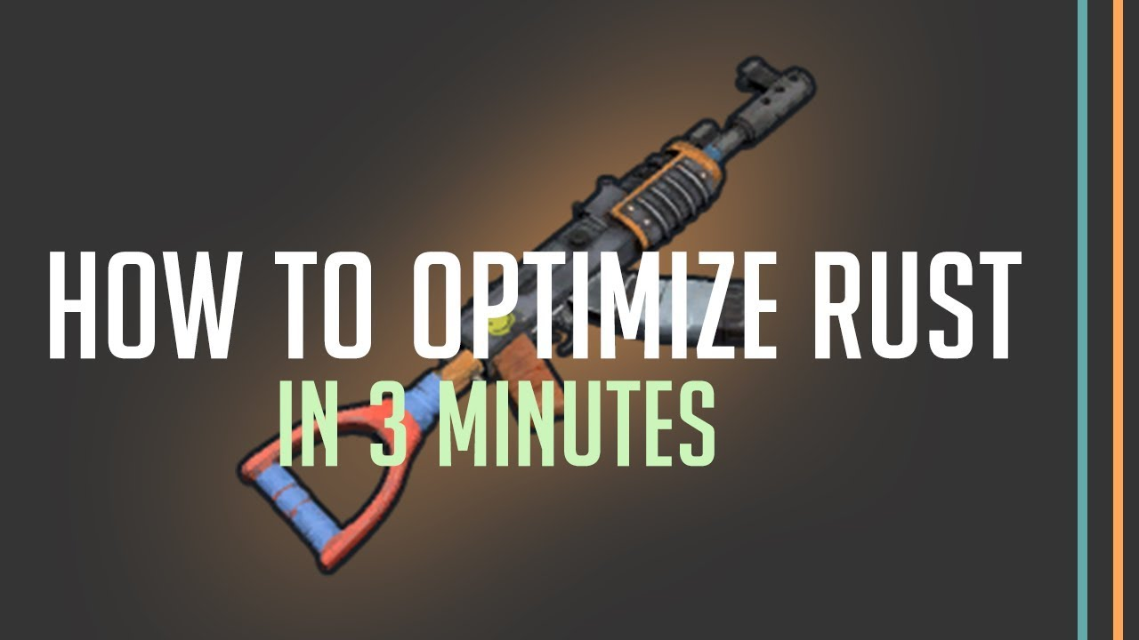 How to Optimize RUST in 2018 for FPS
