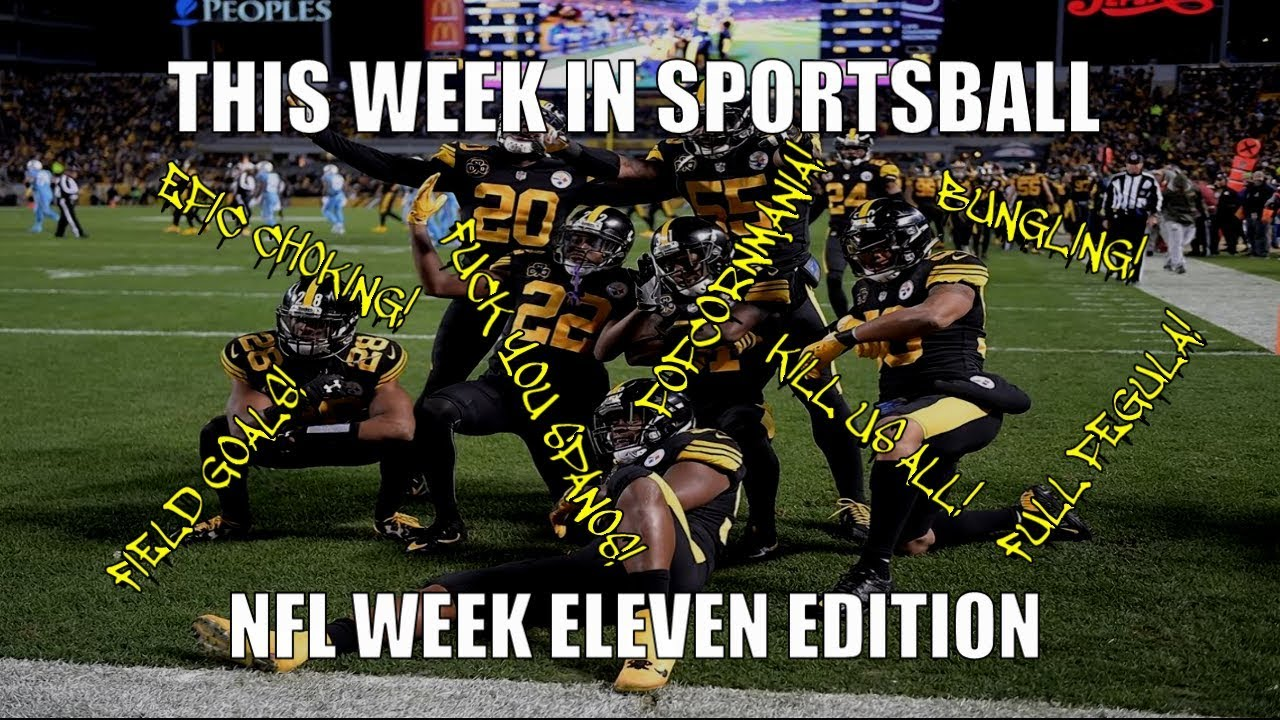 This Week in Sportsball: NFL Week Eleven Edition