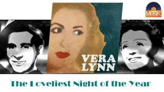 Download Vera Lynn - The Loveliest Night of the Year (HD) Officiel Seniors Musik MP3 song and Music Video