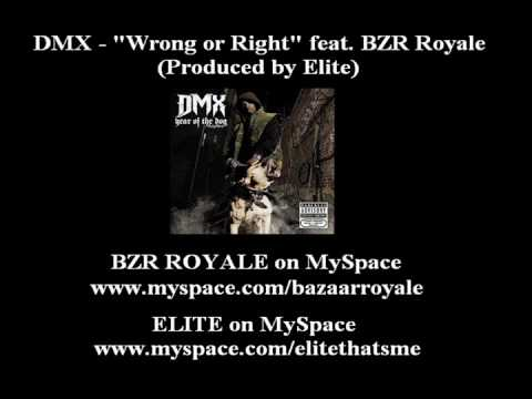 DMX - Wrong or Right (I'm Tired) ft. Bazaar Royale