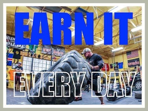 EARN IT...EVERY DAY.