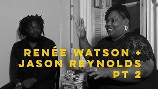 Renée Watson + Jason Reynolds pt 2