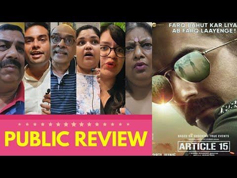 Article 15 Movie PUBLIC REVIEW | Ayushmann Khurrana, Manoj Pahwa, Isha, Sayani Gupta | Anubhav Sinha