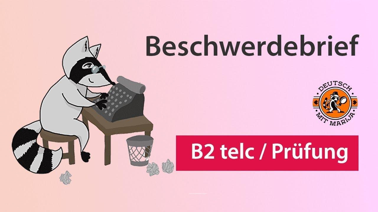 Beschwerdebrief Schreiben Schriftliche Prüfung B2 Telc Youtube