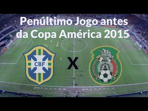 Brasil vs México - Jogo Completo - 7.6.2015