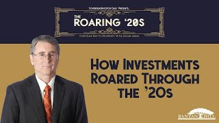 How Investments Roared Through the '20s