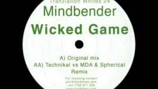 Mindbender - Wicked Game (Original Mix)