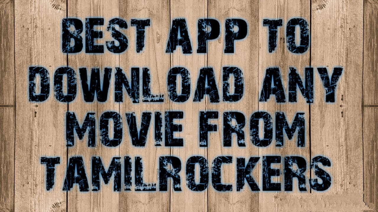 Download Tamilrockers Apk 3gp  mp4  mp3  flv  webm  pc  mkv