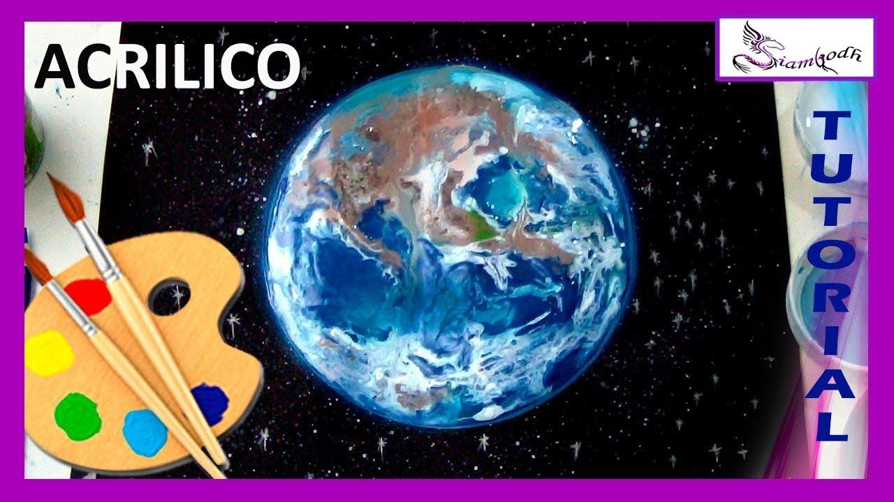 Como Pintar El Planeta TIERRA TUTORIAL con Pintura Acrílica Paint ...