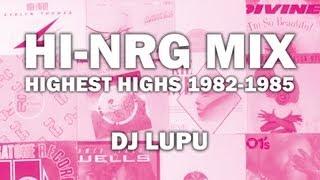 Hi-NRG Mix (Highest Highs 1982-1985)