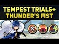 Finn & Drive Atk Sacred Seal! | Tempest Trials+: Thunder's Fist Rewards