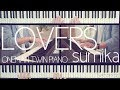 【ひとりピアノ連弾】Lovers/sumika