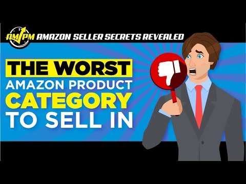 What Are the Worst Amazon Product Categories to Sell In? - Amazon Seller Secrets Revealed