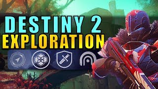 Destiny 2 Exploration: Patrol Mode, Adventures, Lost Sectors & More!