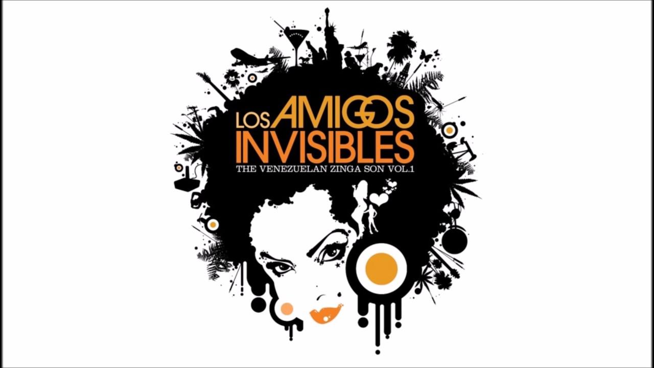 los amigos invisibles the venezuelan zinga son vol.1